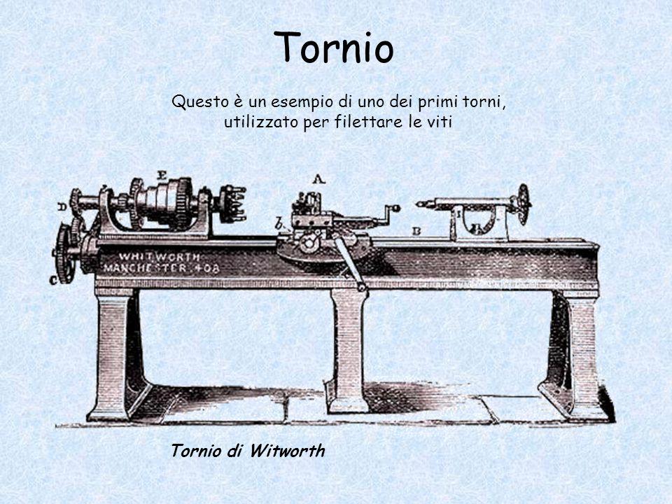 Tornio Tornio di Witworth Questo è un esempio di uno dei primi torni, utilizzato per filettare le viti