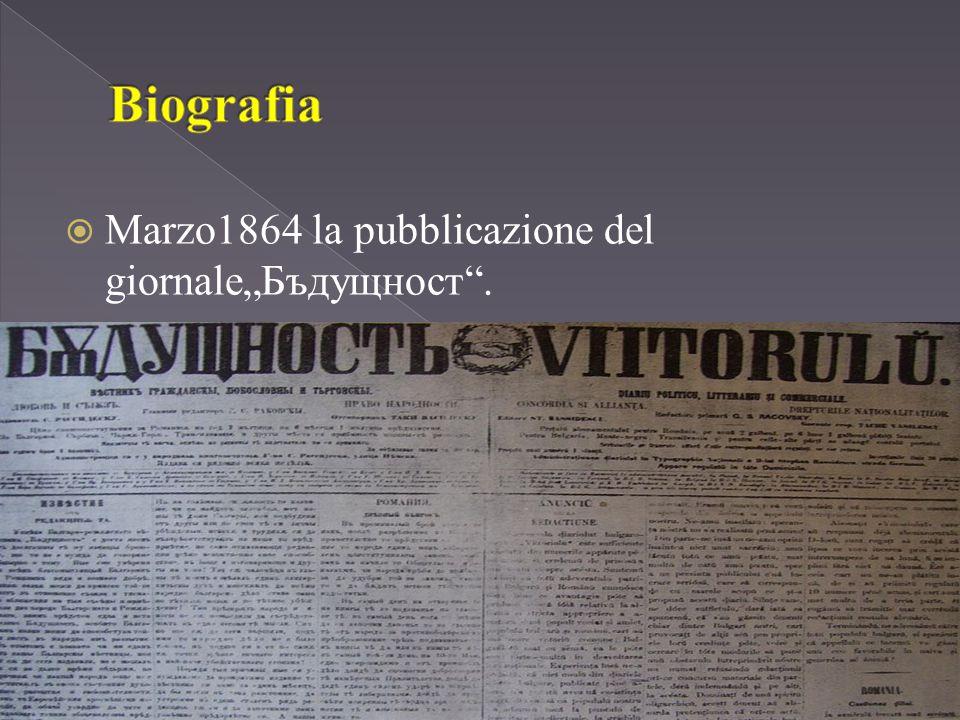 """ Marzo1864 la pubblicazione del giornale""""Бъдущност ."""