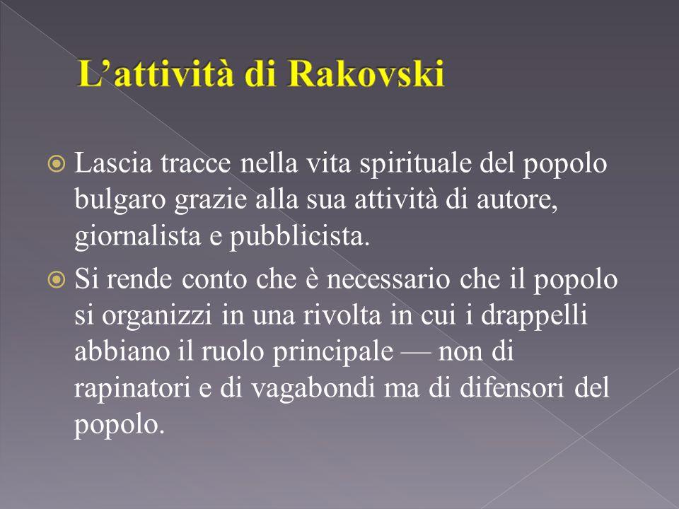 Lascia tracce nella vita spirituale del popolo bulgaro grazie alla sua attività di autore, giornalista e pubblicista.