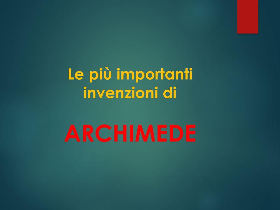 Ad esempio, è rimasta celebre nei secoli l'esclamazione héureka! ( ε ὕ ρηκα! - ho trovato! ) a lui attribuita dopo la scoperta del principio di Archim