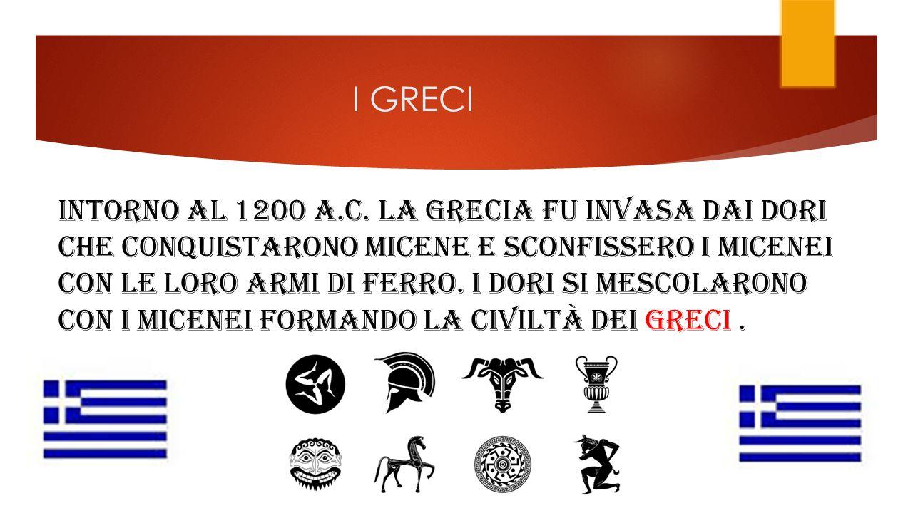 I GRECI INTORNO AL 1200 A.C.