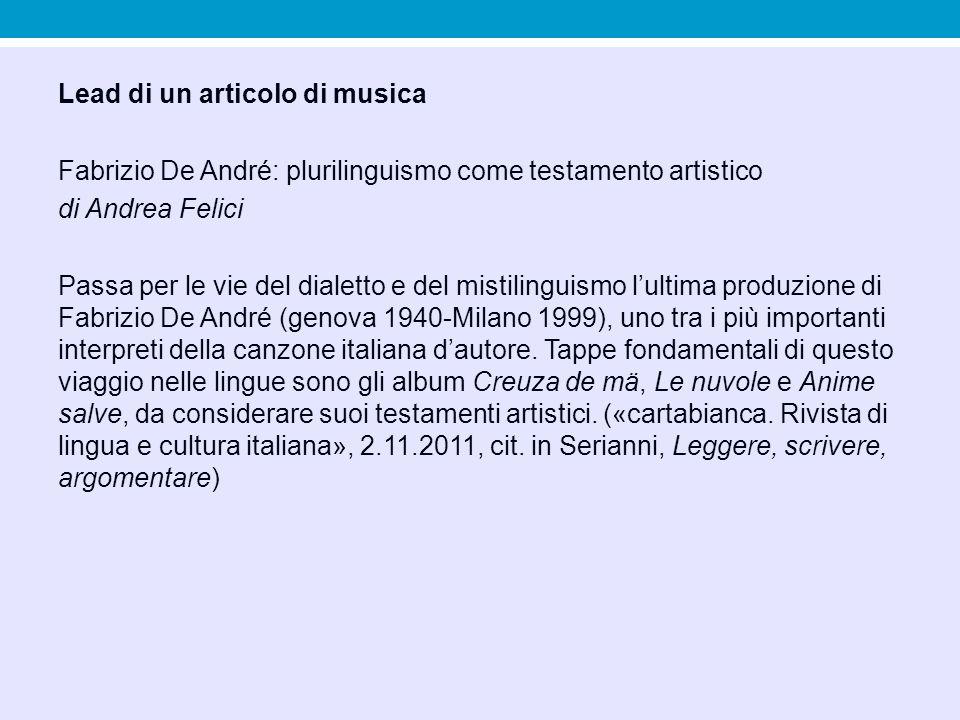 Lead di un articolo di musica Fabrizio De André: plurilinguismo come testamento artistico di Andrea Felici Passa per le vie del dialetto e del mistili