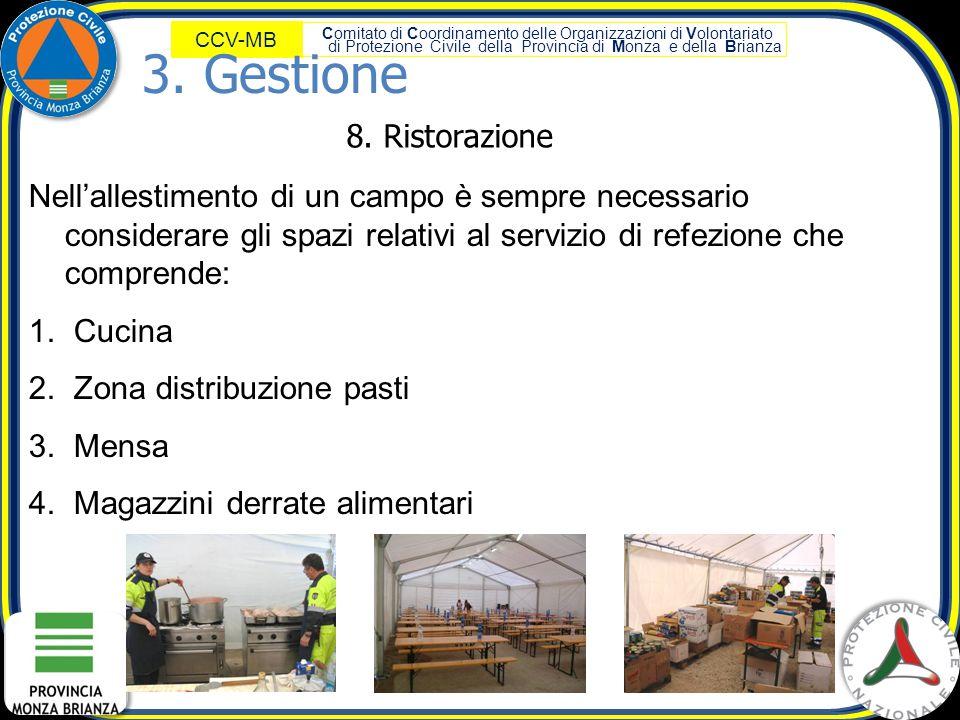 Comitato di Coordinamento delle Organizzazioni di Volontariato di Protezione Civile della Provincia di Monza e della Brianza CCV-MB 8. Ristorazione Ne