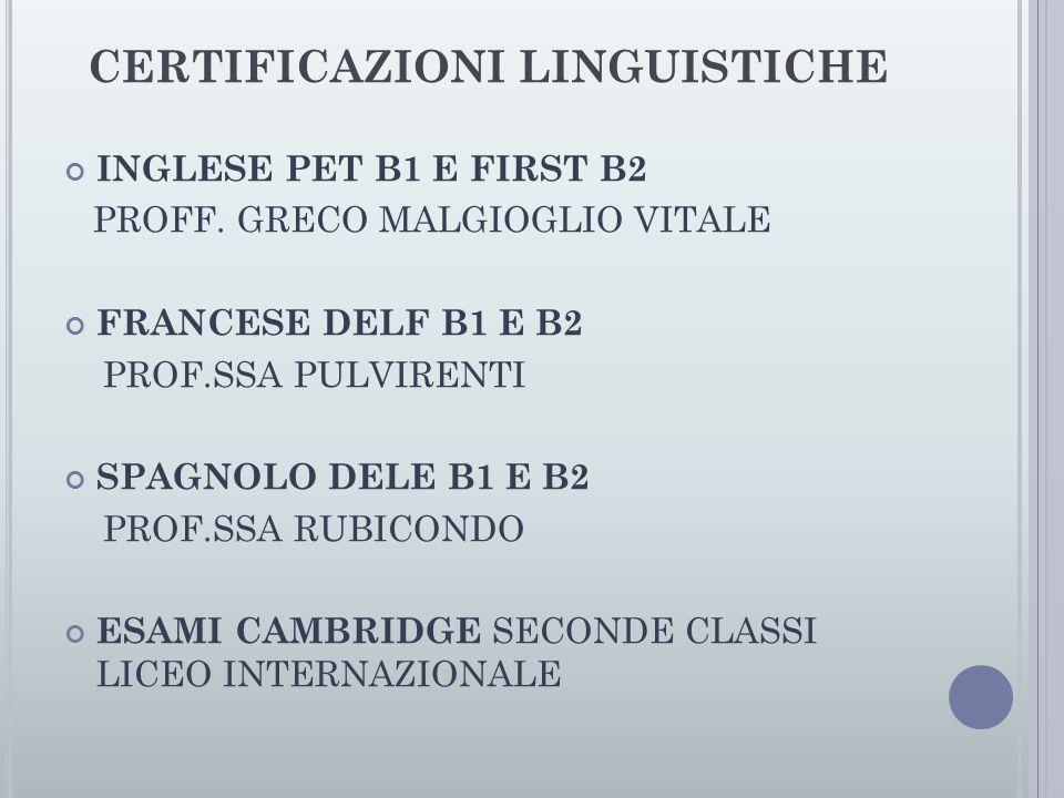 CERTIFICAZIONI LINGUISTICHE INGLESE PET B1 E FIRST B2 PROFF.