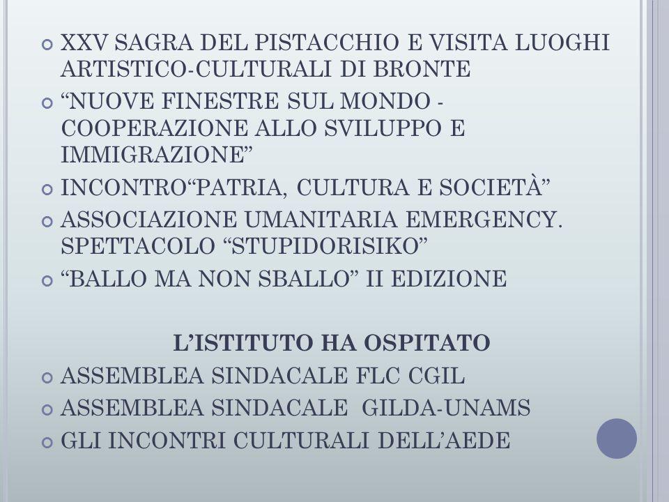 XXV SAGRA DEL PISTACCHIO E VISITA LUOGHI ARTISTICO-CULTURALI DI BRONTE NUOVE FINESTRE SUL MONDO - COOPERAZIONE ALLO SVILUPPO E IMMIGRAZIONE INCONTRO PATRIA, CULTURA E SOCIETÀ ASSOCIAZIONE UMANITARIA EMERGENCY.