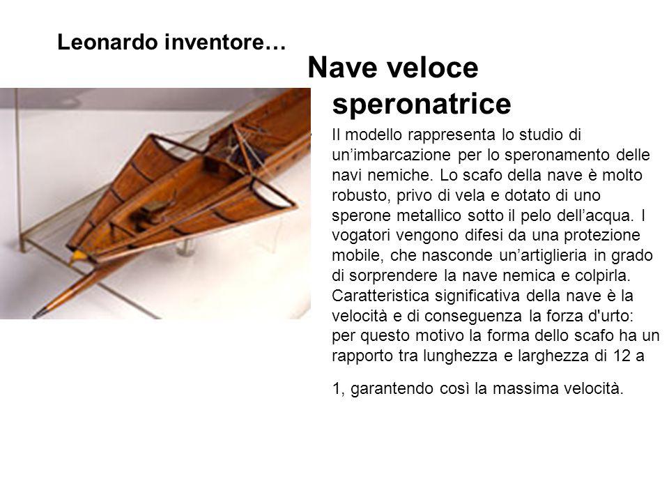 Nave veloce speronatrice Il modello rappresenta lo studio di un'imbarcazione per lo speronamento delle navi nemiche.