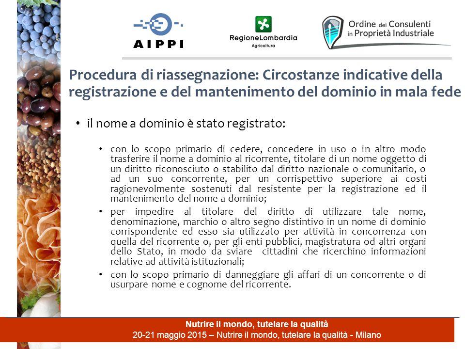 Nutrire il mondo, tutelare la qualità 20-21 maggio 2015 – Nutrire il mondo, tutelare la qualità - Milano il nome a dominio è stato registrato: con lo