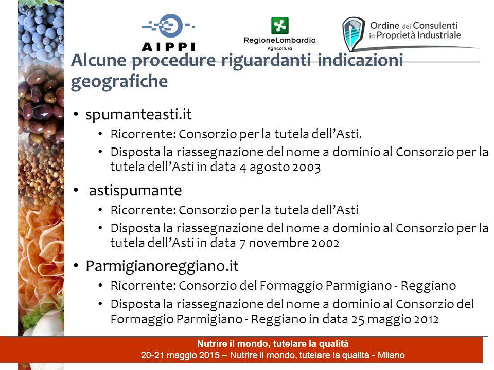 Nutrire il mondo, tutelare la qualità 20-21 maggio 2015 – Nutrire il mondo, tutelare la qualità - Milano spumanteasti.it Ricorrente: Consorzio per la tutela dell'Asti.