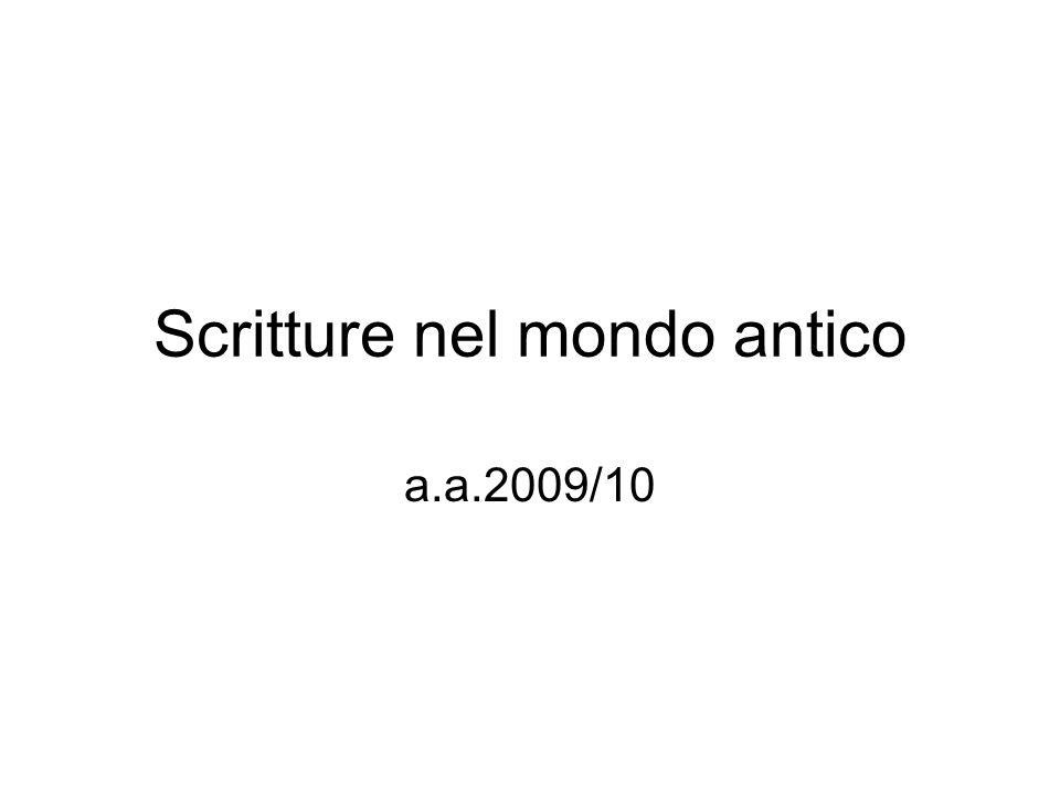 Scritture nel mondo antico a.a.2009/10