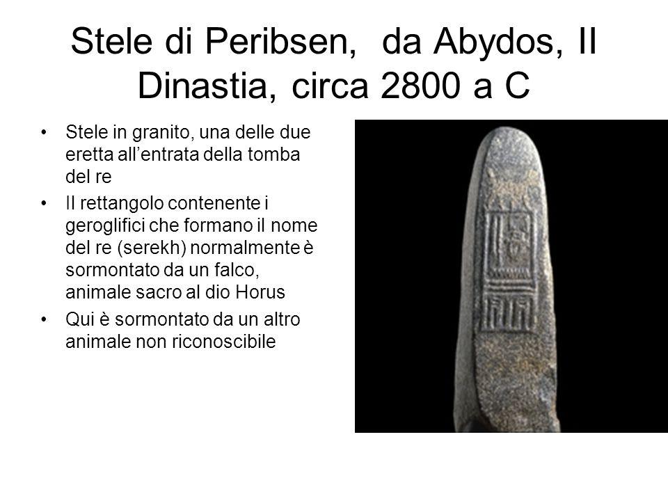 Stele di Peribsen, da Abydos, II Dinastia, circa 2800 a C Stele in granito, una delle due eretta all'entrata della tomba del re Il rettangolo contenen