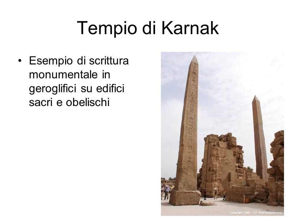 Tempio di Karnak Esempio di scrittura monumentale in geroglifici su edifici sacri e obelischi