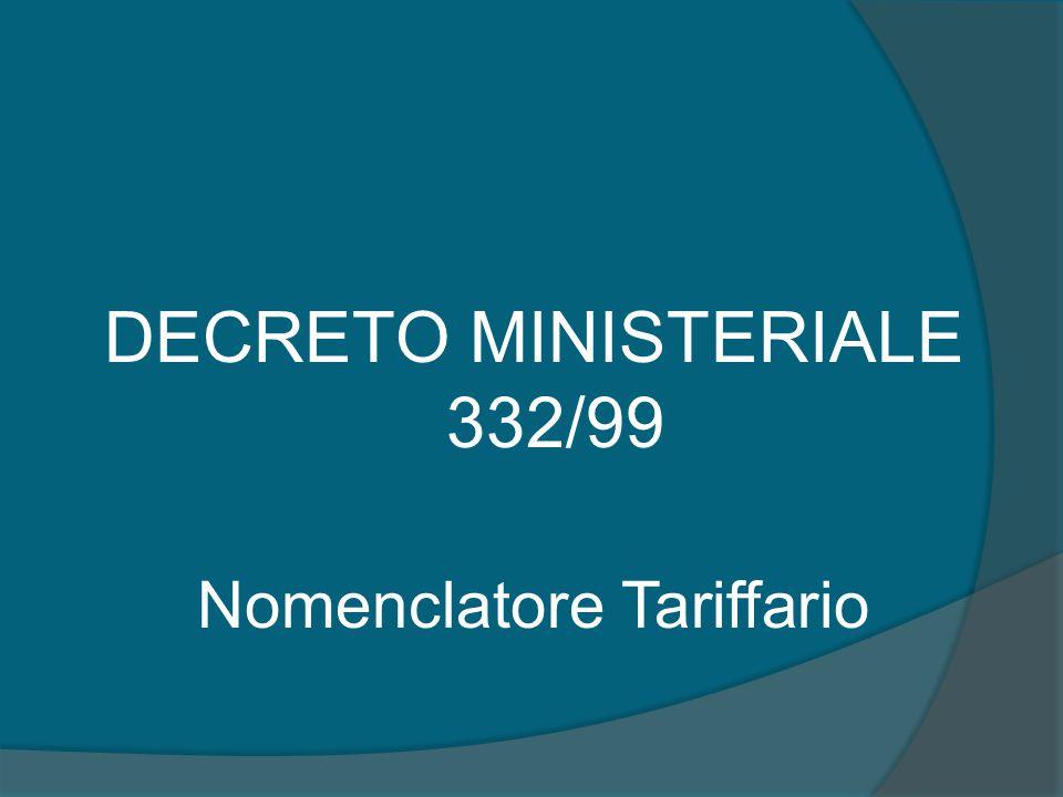 DECRETO MINISTERIALE 332/99 Nomenclatore Tariffario