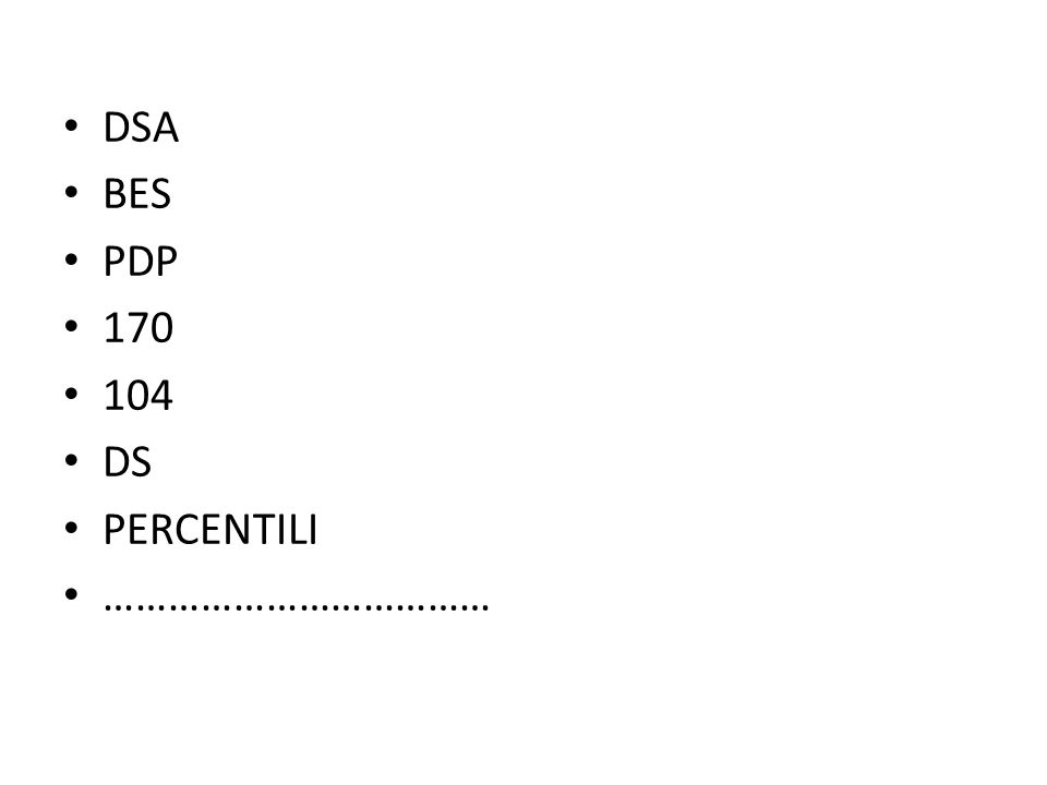 DSA BES PDP 170 104 DS PERCENTILI ………………………………