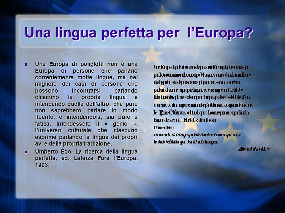 Una lingua perfetta per l'Europa.