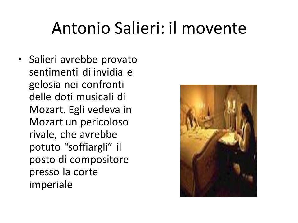 Antonio Salieri: il movente Salieri avrebbe provato sentimenti di invidia e gelosia nei confronti delle doti musicali di Mozart. Egli vedeva in Mozart