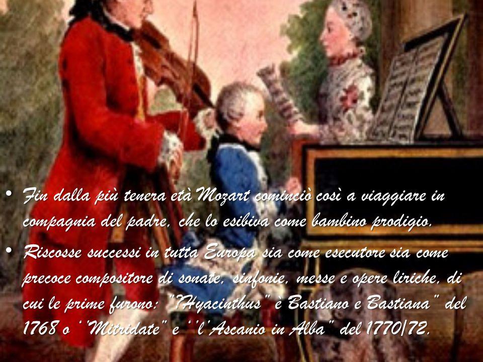 Fin dalla più tenera età Mozart cominciò così a viaggiare in compagnia del padre, che lo esibiva come bambino prodigio. Fin dalla più tenera età Mozar