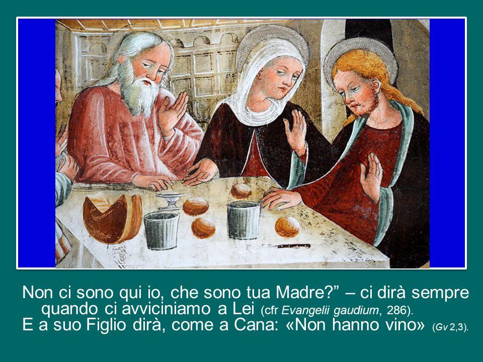 Siate sicuri che la Madonna si accorge di questa stanchezza e la fa notare subito al Signore.