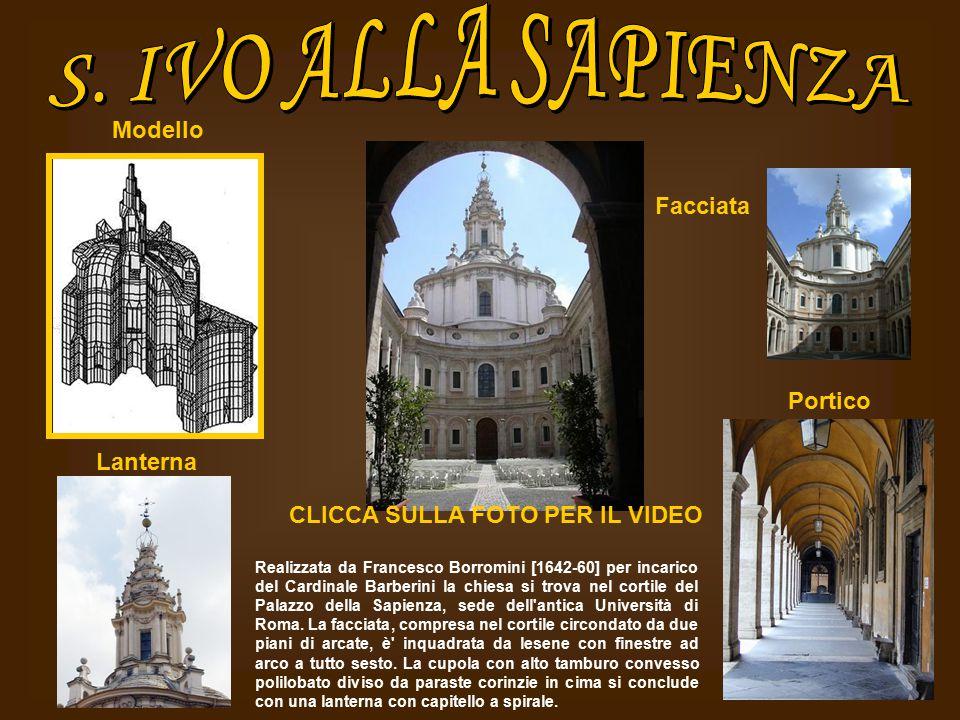 Facciata Realizzata da Francesco Borromini [1642-60] per incarico del Cardinale Barberini la chiesa si trova nel cortile del Palazzo della Sapienza, s