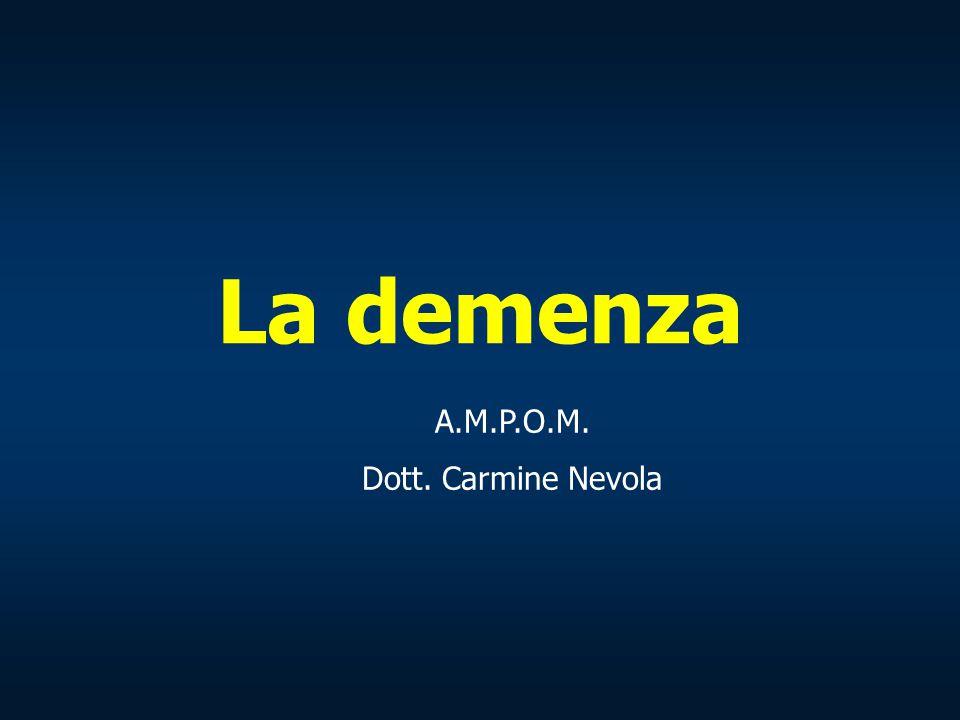 Diagnosi (1) Identificazione della demenza Anamnesi Valutazione cognitiva: Mini Mental State Examination; valutazione neuropsicologica estesa (test tarati per età e scolarità del soggetto).