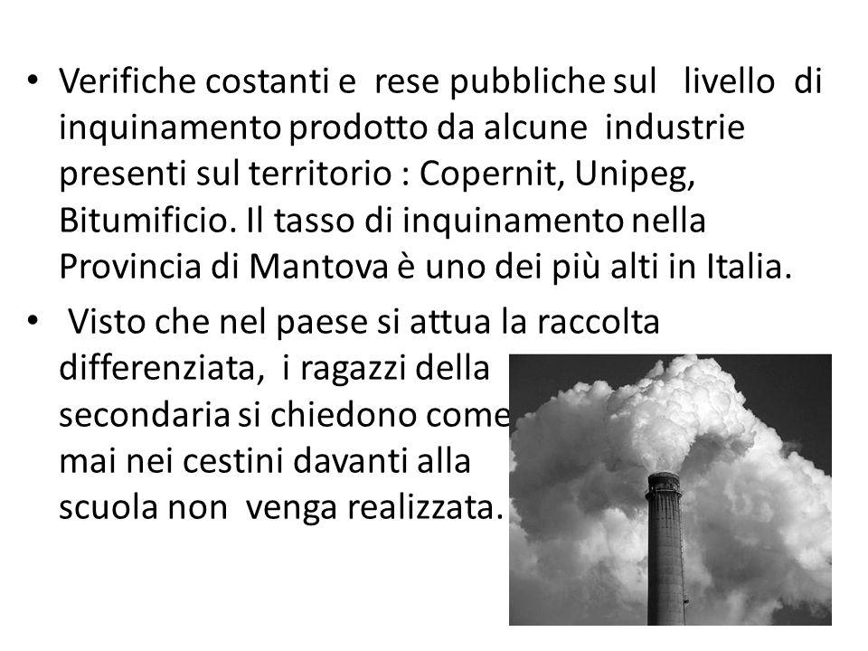 Verifiche costanti e rese pubbliche sul livello di inquinamento prodotto da alcune industrie presenti sul territorio : Copernit, Unipeg, Bitumificio.