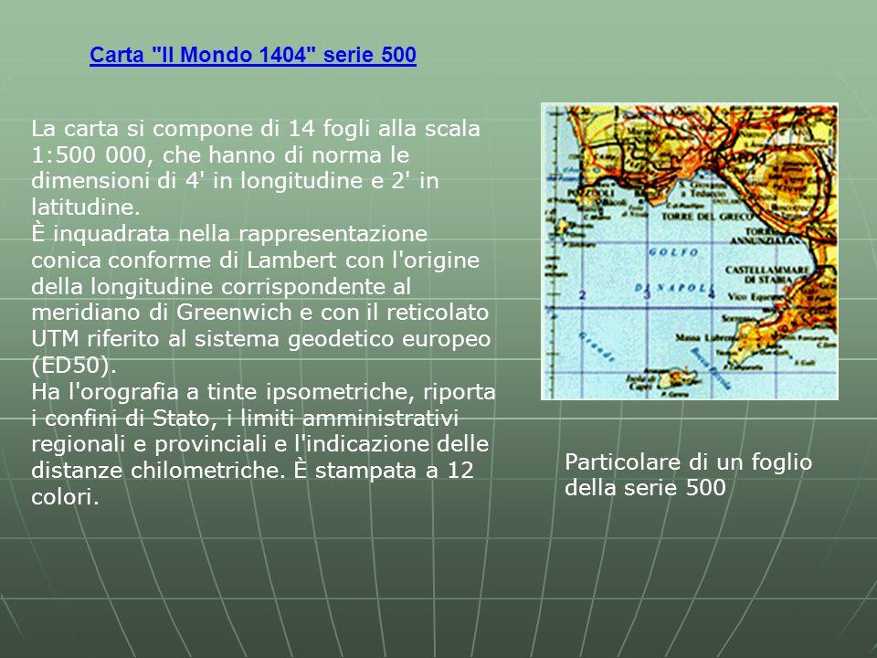 Carta Il Mondo 1404 serie 500 Particolare di un foglio della serie 500 La carta si compone di 14 fogli alla scala 1:500 000, che hanno di norma le dimensioni di 4 in longitudine e 2 in latitudine.