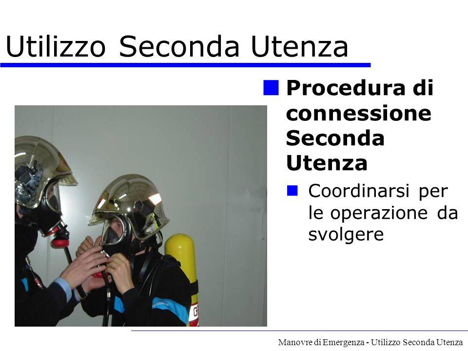 Manovre di Emergenza - Utilizzo Seconda Utenza Procedura di connessione Seconda Utenza Coordinarsi per le operazione da svolgere Utilizzo Seconda Uten