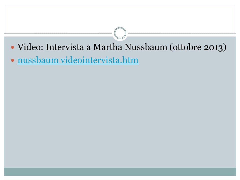 Video: Intervista a Martha Nussbaum (ottobre 2013) nussbaum videointervista.htm