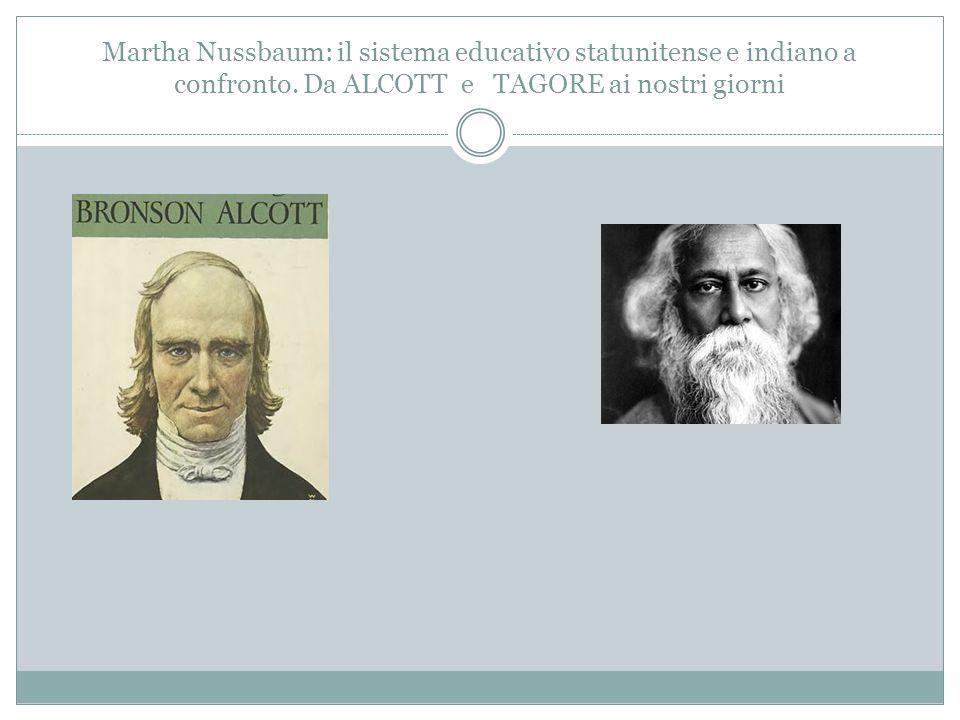 Martha Nussbaum: il sistema educativo statunitense e indiano a confronto. Da ALCOTT e TAGORE ai nostri giorni