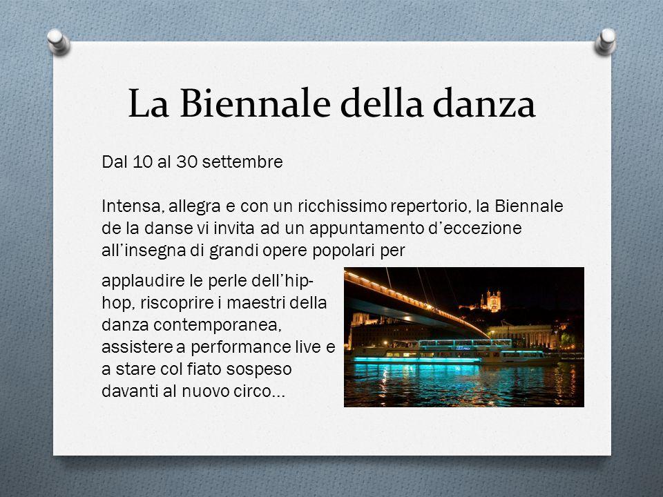 La Biennale della danza Dal 10 al 30 settembre Intensa, allegra e con un ricchissimo repertorio, la Biennale de la danse vi invita ad un appuntamento