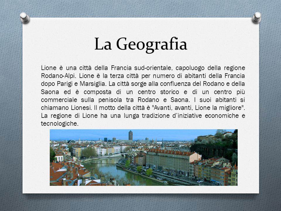 La Geografia Lione è una città della Francia sud-orientale, capoluogo della regione Rodano-Alpi. Lione è la terza città per numero di abitanti della F