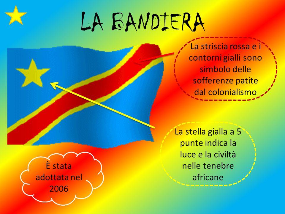 LA BANDIERA La striscia rossa e i contorni gialli sono simbolo delle sofferenze patite dal colonialismo La stella gialla a 5 punte indica la luce e la civiltà nelle tenebre africane È stata adottata nel 2006