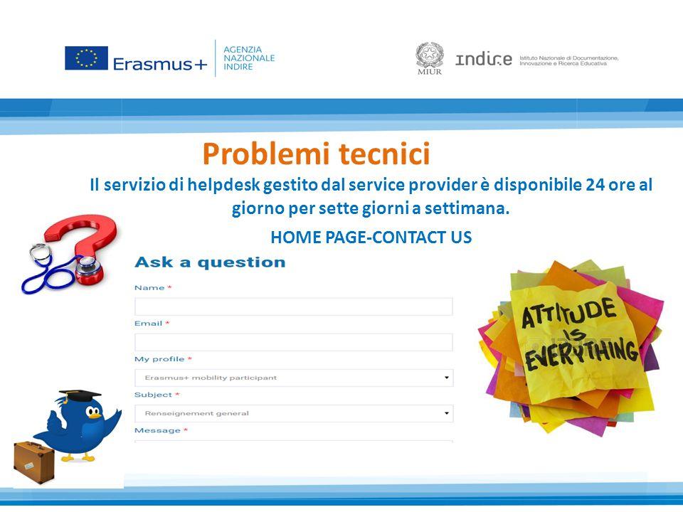 Problemi tecnici Il servizio di helpdesk gestito dal service provider è disponibile 24 ore al giorno per sette giorni a settimana.