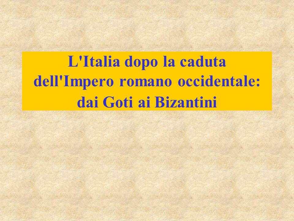 L'Italia dopo la caduta dell'Impero romano occidentale: dai Goti ai Bizantini
