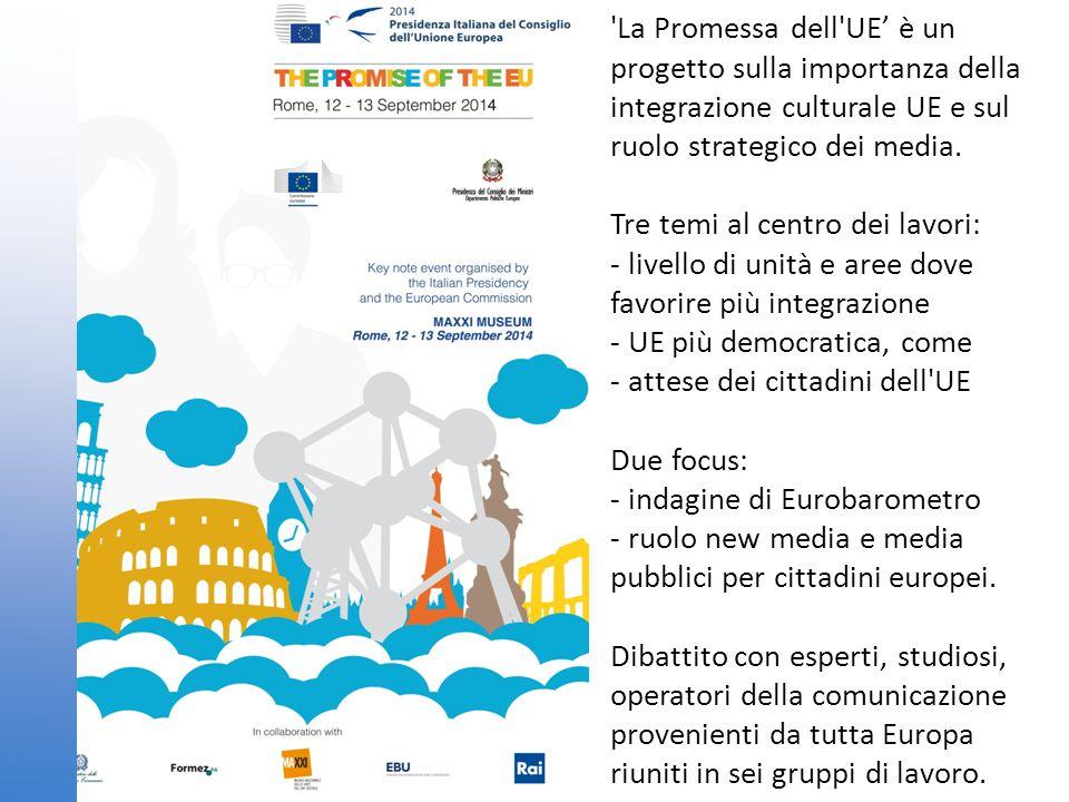 La Promessa dell UE' è un progetto sulla importanza della integrazione culturale UE e sul ruolo strategico dei media.