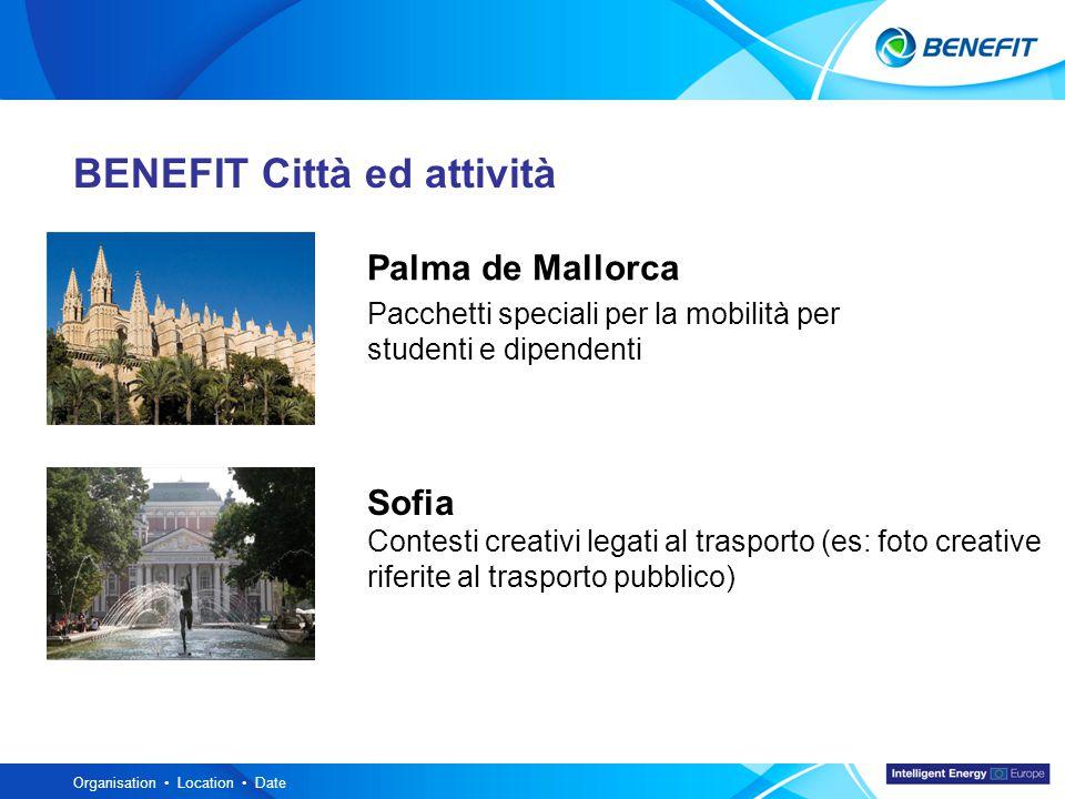 Topic Organisation Location Date BENEFIT Città ed attività Palma de Mallorca Pacchetti speciali per la mobilità per studenti e dipendenti Sofia Contesti creativi legati al trasporto (es: foto creative riferite al trasporto pubblico)