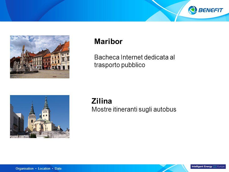 Topic Organisation Location Date Zilina Mostre itineranti sugli autobus Maribor Bacheca Internet dedicata al trasporto pubblico