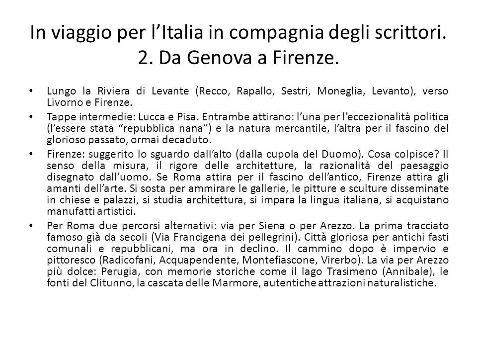 In viaggio per l'Italia in compagnia degli scrittori. 2. Da Genova a Firenze. Lungo la Riviera di Levante (Recco, Rapallo, Sestri, Moneglia, Levanto),