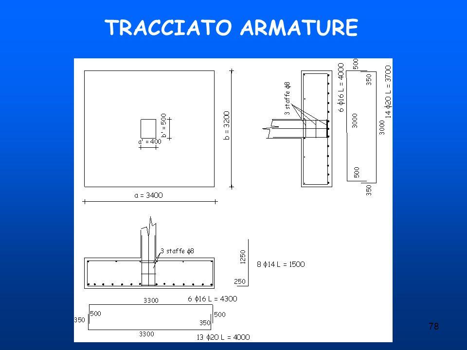 78 TRACCIATO ARMATURE