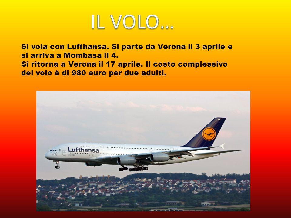 Si vola con Lufthansa. Si parte da Verona il 3 aprile e si arriva a Mombasa il 4.