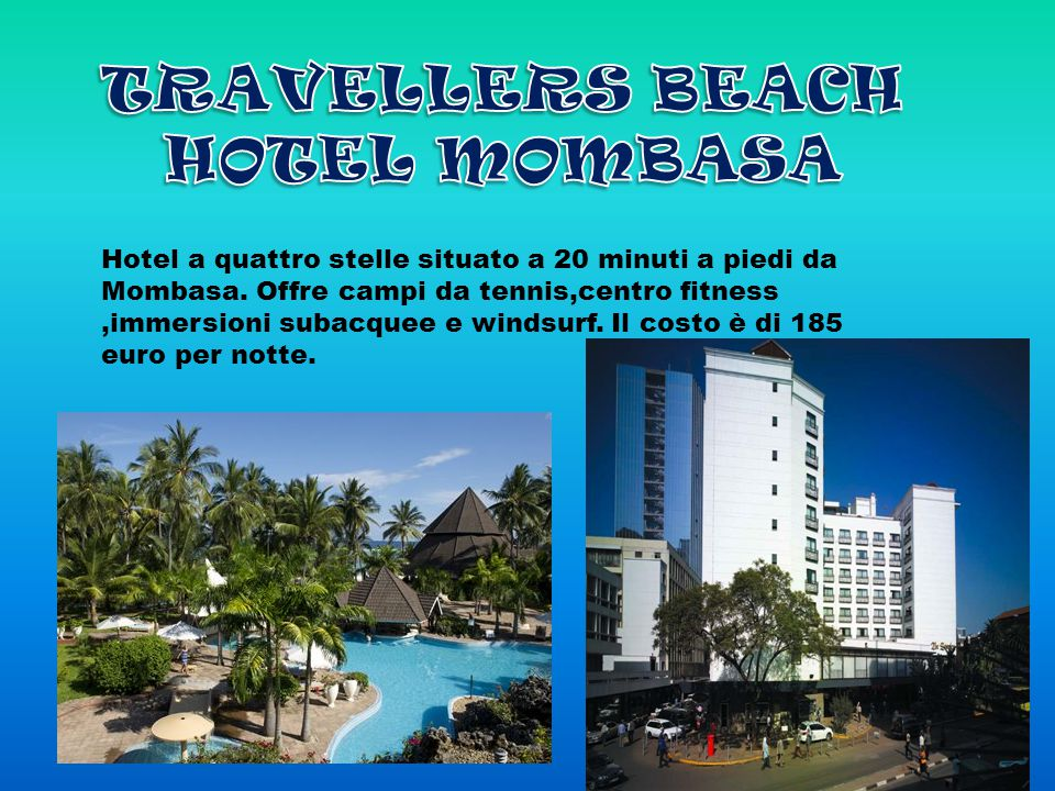 Hotel a quattro stelle situato a 20 minuti a piedi da Mombasa.