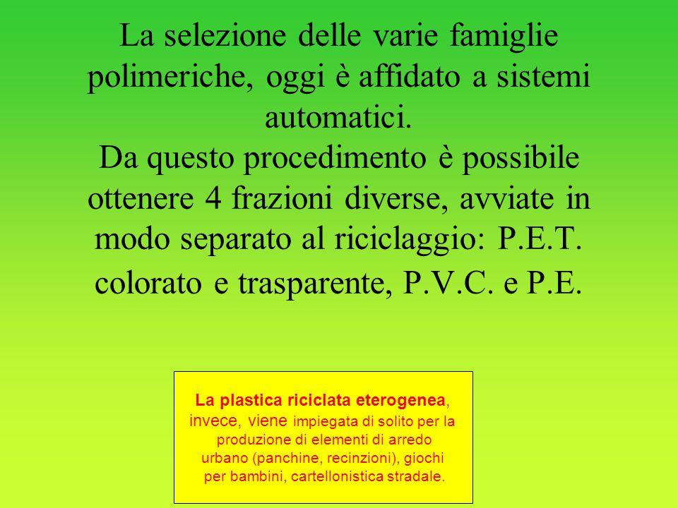 La selezione delle varie famiglie polimeriche, oggi è affidato a sistemi automatici. Da questo procedimento è possibile ottenere 4 frazioni diverse, a