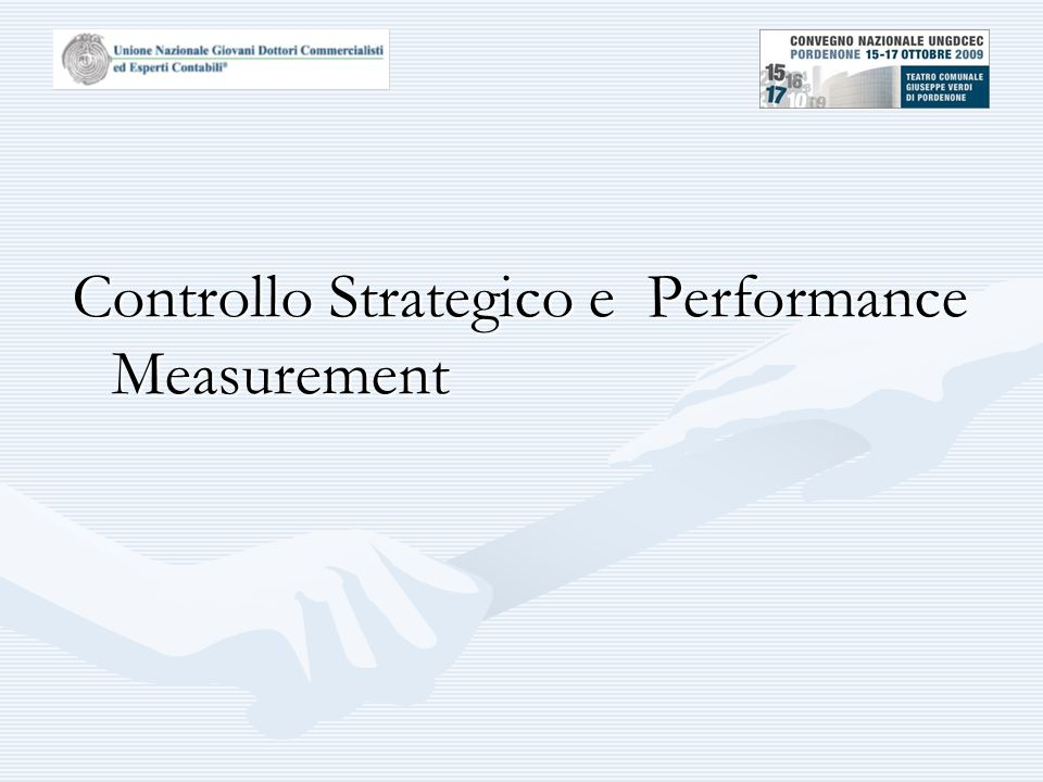 Controllo Strategico e Performance Measurement