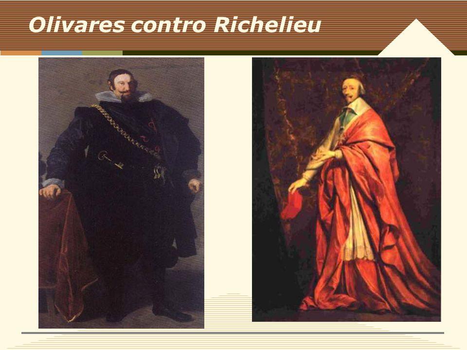 Olivares contro Richelieu