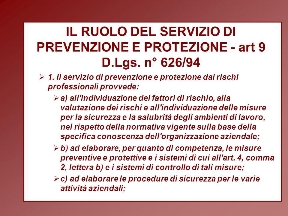 IL RUOLO DEL SERVIZIO DI PREVENZIONE E PROTEZIONE - art 9 D.Lgs.