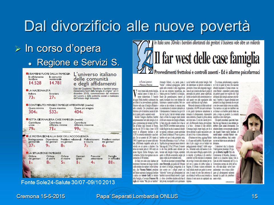 Dal divorzificio alle nuove povertà  In corso d'opera Regione e Servizi S.