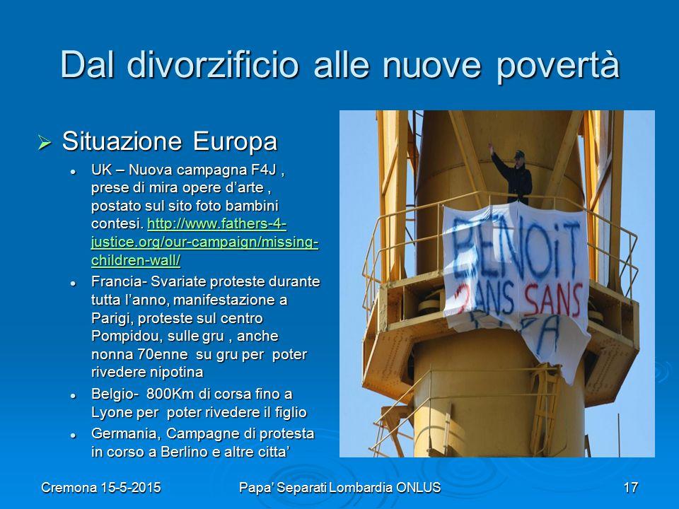Dal divorzificio alle nuove povertà  Situazione Europa UK – Nuova campagna F4J, prese di mira opere d'arte, postato sul sito foto bambini contesi.