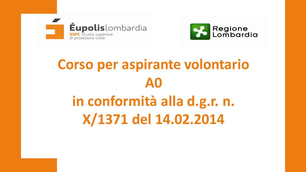Corso per aspirante volontario A0 in conformità alla d.g.r. n. X/1371 del 14.02.2014