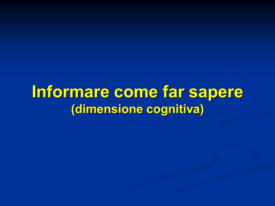 Informare come far sapere (dimensione cognitiva)