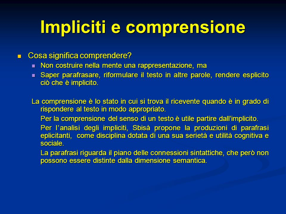 Impliciti e comprensione Cosa significa comprendere.