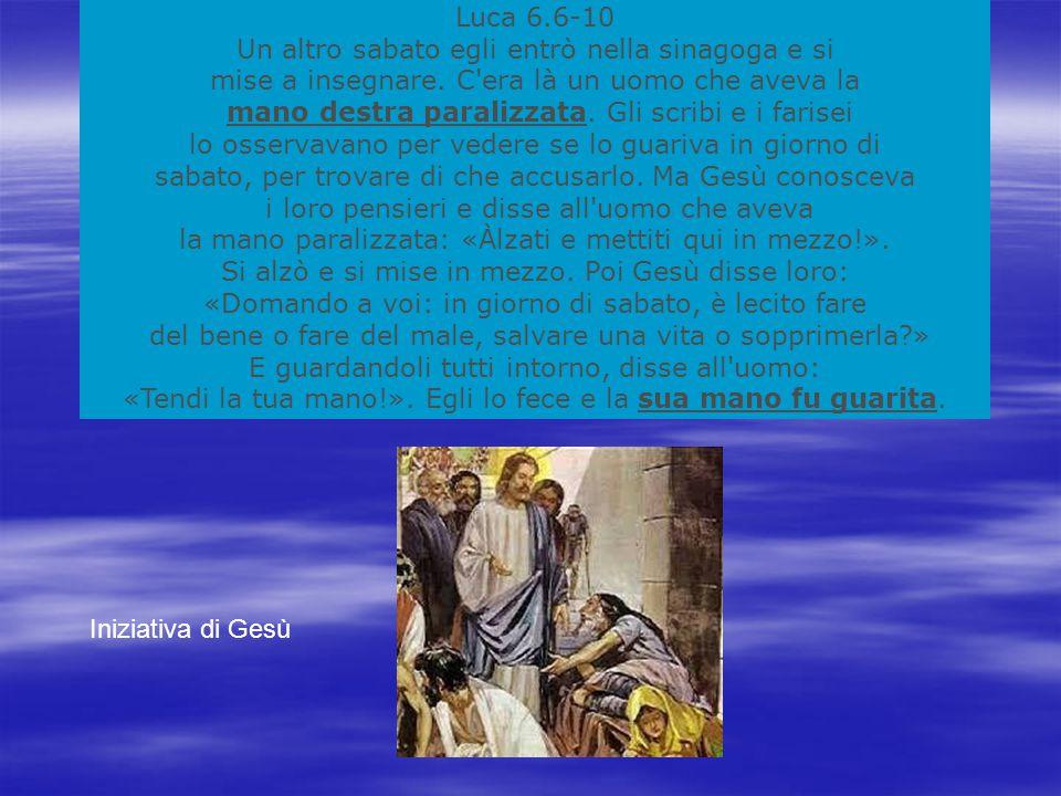 Luca 6.6-10 Un altro sabato egli entrò nella sinagoga e si mise a insegnare.